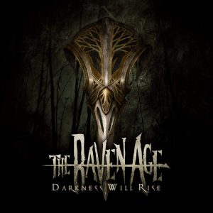 The Raven Age - Darkness Will Rise - Artwork
