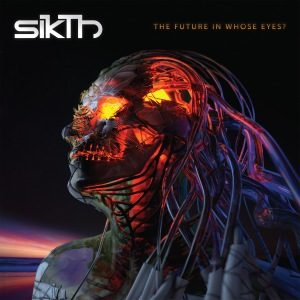 Sikth - Future in Whose Eyes